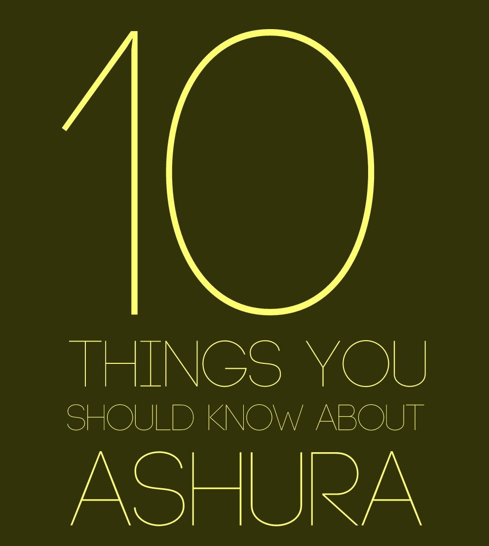 10 Things You Should Know About Ashura
