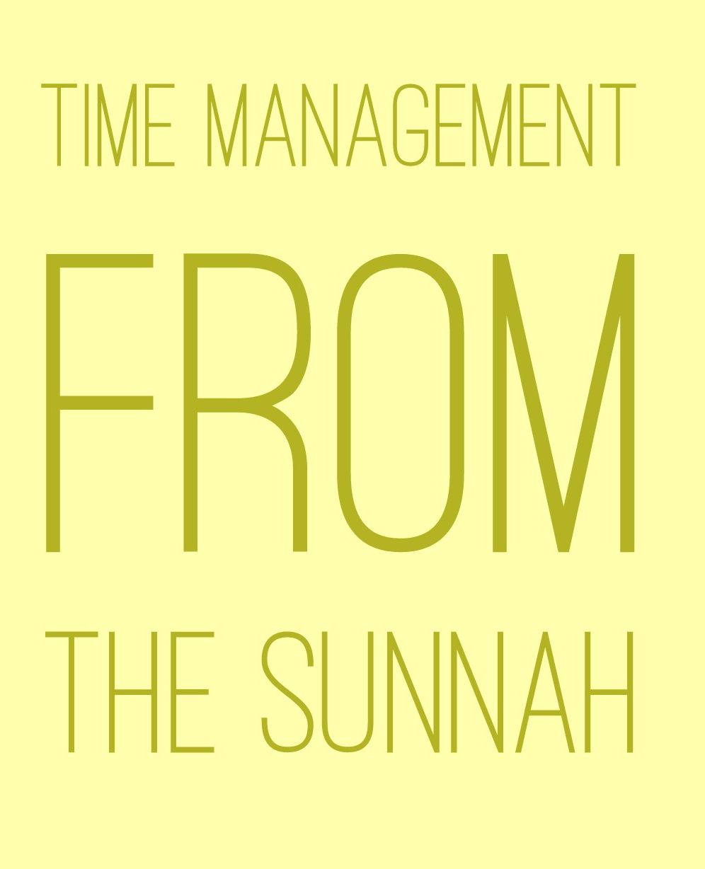 Time Management From The Sunnah
